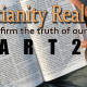 Is Christianity Real? Part2