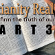 Is Christianity Real? Part3