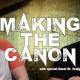 Making the Canon