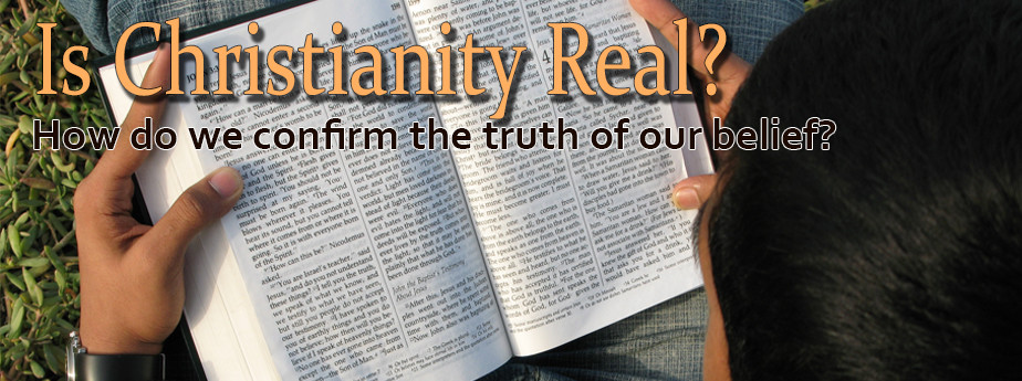 Is Christianity Real?