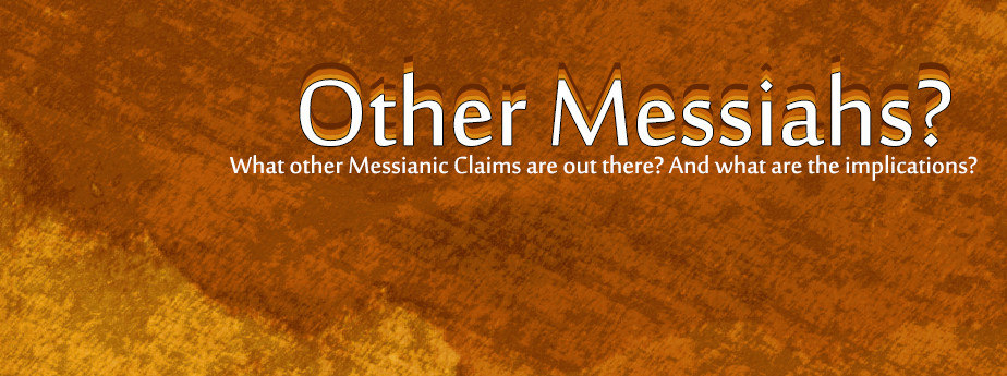 Other Messiahs?