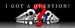 I Got a Question!