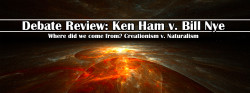 Debate Review: Ken Ham v. Bill Nye
