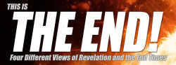 The End Times: 4 Different Views