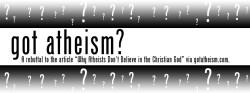 Got Atheism?