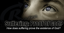 Suffering: Proof of God?
