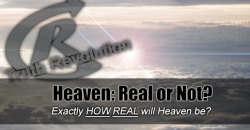 Heaven: Real or Not?