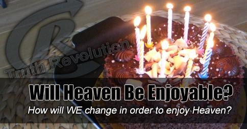 will-heaven-be-enjoyable