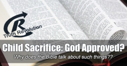 Child Sacrifice: God Approved?