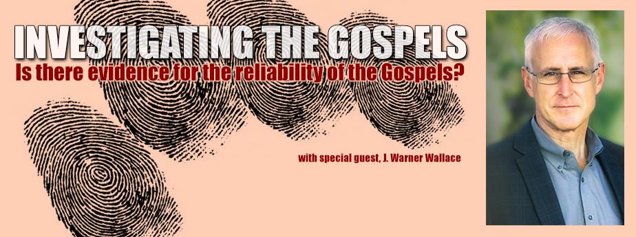 Investigating the Gospels