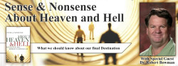 Sense & Nonsense about Heaven and Hell