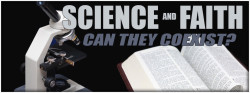 Science and Faith: Can They Coexist?