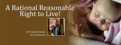 A Rational, Reasonable Right to Live!