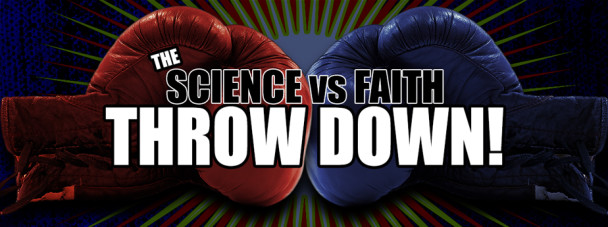 science-vs-faith-throw-down