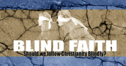 Blind Faith?