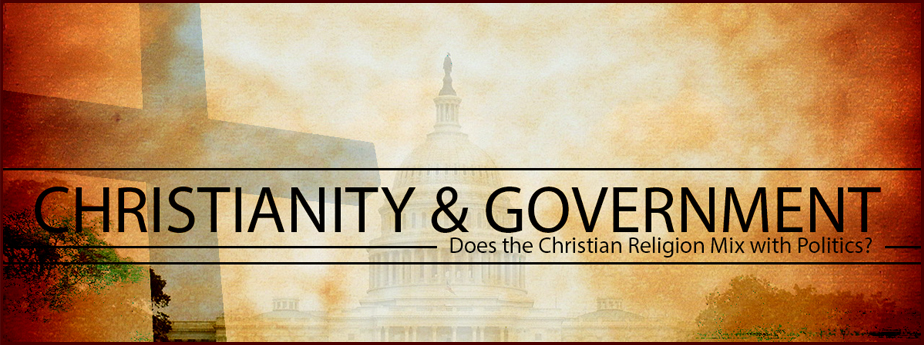 Christianity and Government
