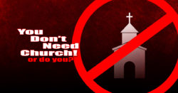 You Don't Need Church