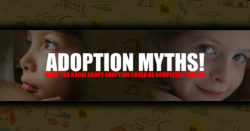 Adoption Myths!