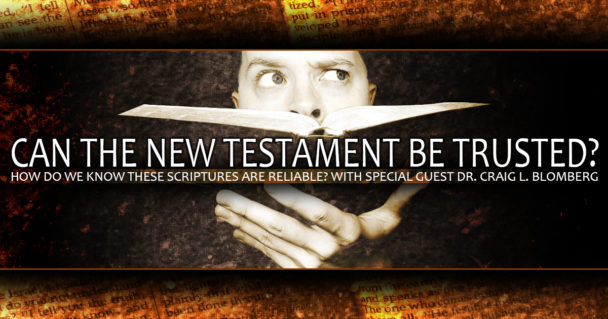 can-the-new-testament-be-trusted