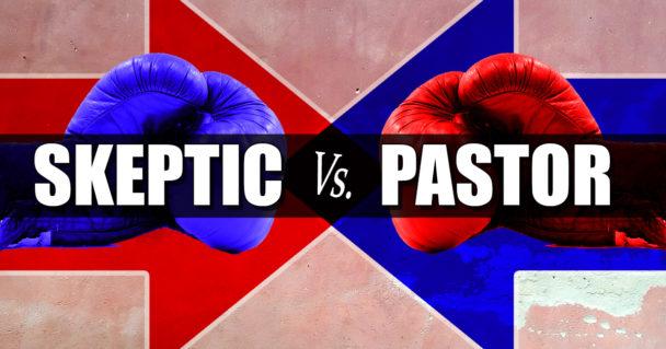 skeptic-vs-pastor