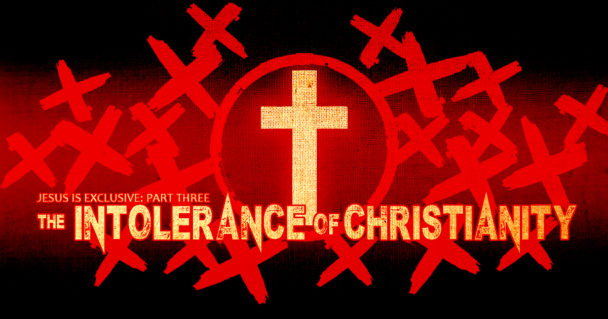 the-intolerance-of-christianity