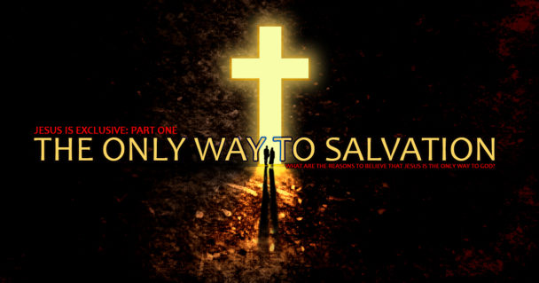 the-only-way-to-salvation