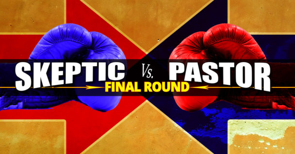 skeptic-vs-pastor-final-round