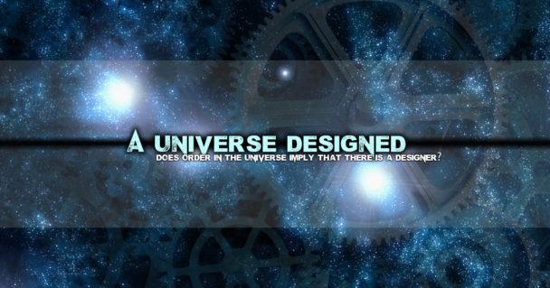 a-universe-designed