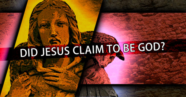 did-jesus-claim-to-be-god