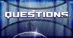 Questions! - Part2