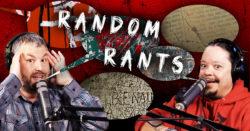 Random Rants