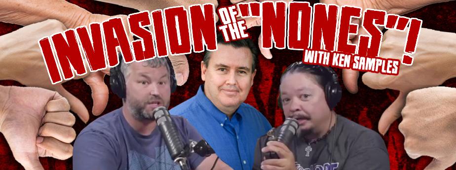 Invasion of the Nones