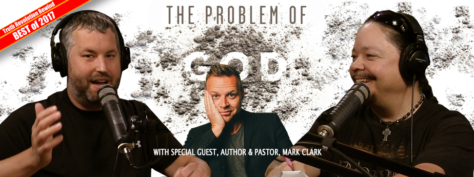 Best of 2017: The Problem of God