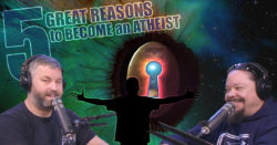 5 Great Reasons to Become an Atheist