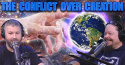 The Conflict Over Creation