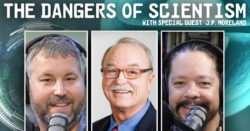 The Dangers of Scientism
