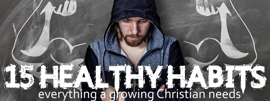 15 Healthy Habits