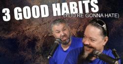 3 Good Habits