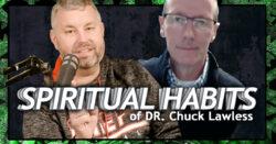 Spiritual Habits of Dr. Chuck Lawless