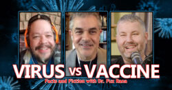 Virus vs Vaccine: Fact and Fiction