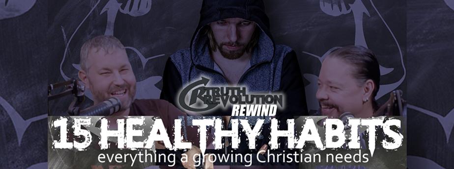 Rewind: 15 Healthy Habits